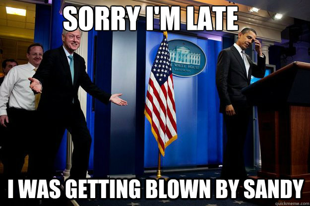 Bill Clinton meme hurricane sandy joke