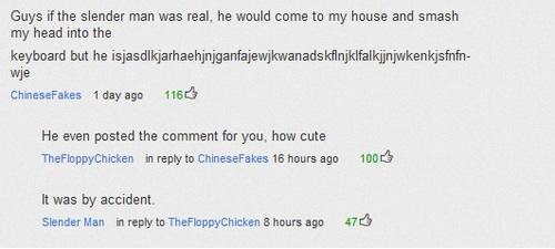 YouTube comment if slender man was real