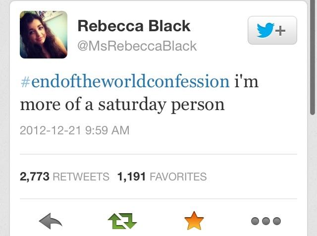 rebecca black is more of a saturday person