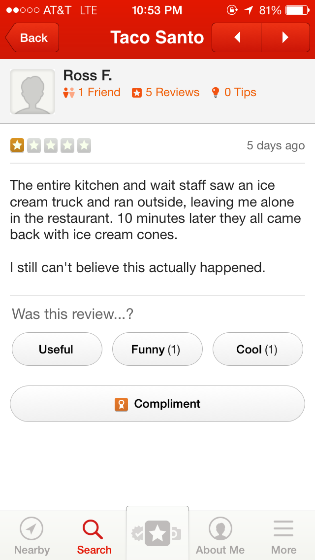 A guy reviews a restaurant who's entire staff went out and got ice cream when the ice cream truck came.